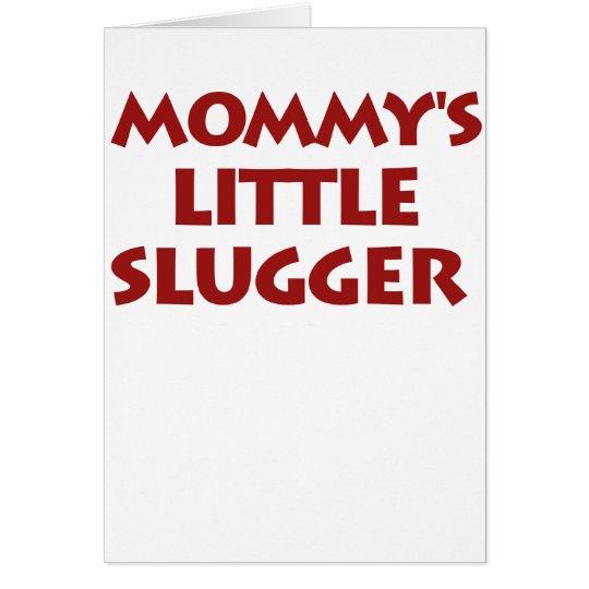 Mommy's Little Slugger Card
