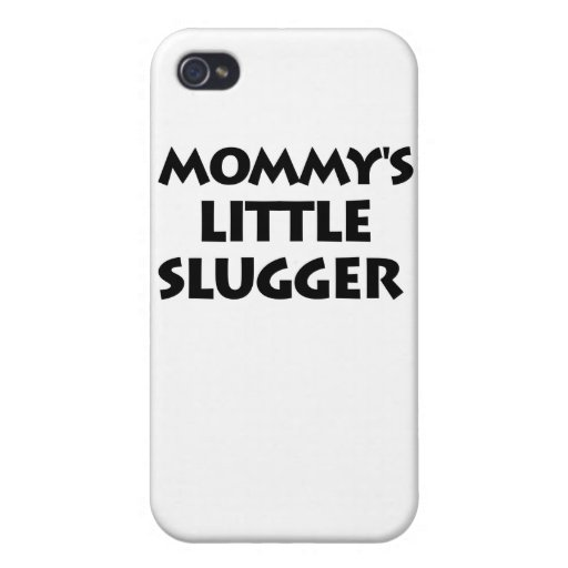 Mommy's Little Slugger Covers For iPhone 4