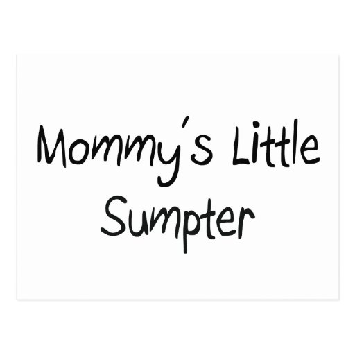 Mommys Little Sumpter Postcard
