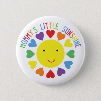 Mommy's Little Sunshine Pinback Button