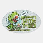 Mommy's Little T Rex Oval Oval Sticker