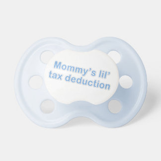mommy's little tax deduction pacifier