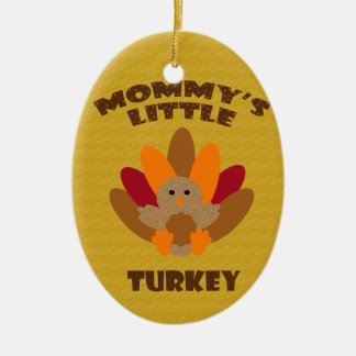 Mommy's Little Turkey Ceramic Ornament