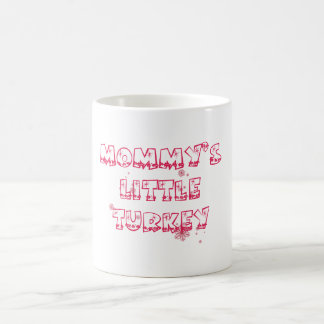 Mommy's little turkey - Christmas special Coffee Mug