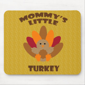 Mommy's Little Turkey Mouse Pad