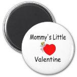 Mommy's Little Valentine Refrigerator Magnet