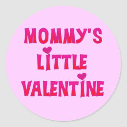 Mommy's Little Valentine Tshirts and Gifts Classic Round Sticker