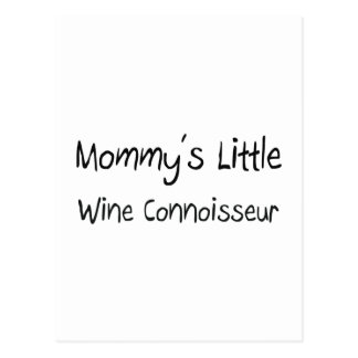 Mommys Little Wine Connoisseur Post Cards