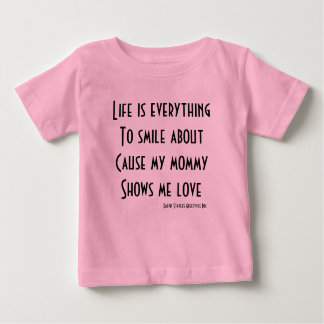 Mommy's love baby T-Shirt