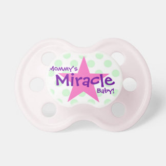 """""""Mommy's Miracle Baby"""" Pacifier"""