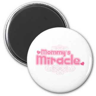 """""""Mommy's Miracle"""" in Pink (Girls) 2 Inch Round Magnet"""