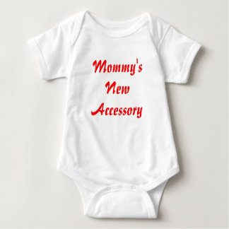 Mommy's New Accessory Shirts