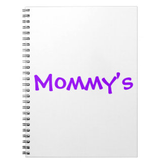 MOMMY'S NOTEBOOK