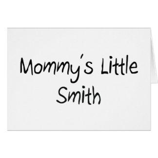 Mommys pequeño Smith Felicitacion