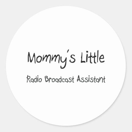 Mommys poco ayudante de la emisión de radio etiquetas redondas
