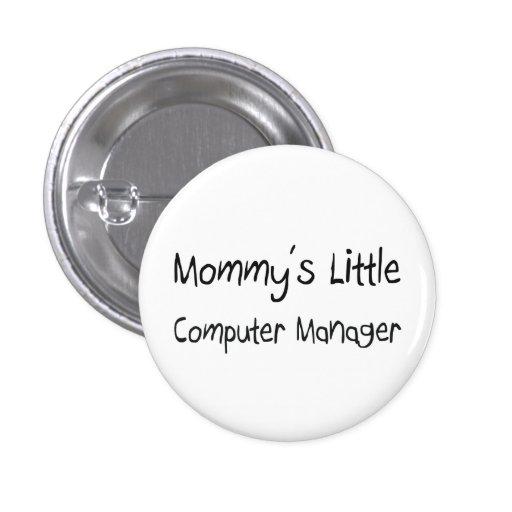 Mommys poco encargado de ordenador pin redondo 2,5 cm