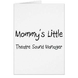 Mommys poco encargado del sonido del teatro tarjeta