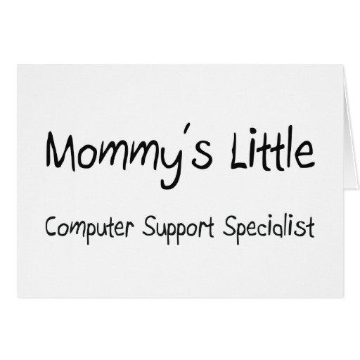 Mommys poco especialista del soporte informático felicitacion