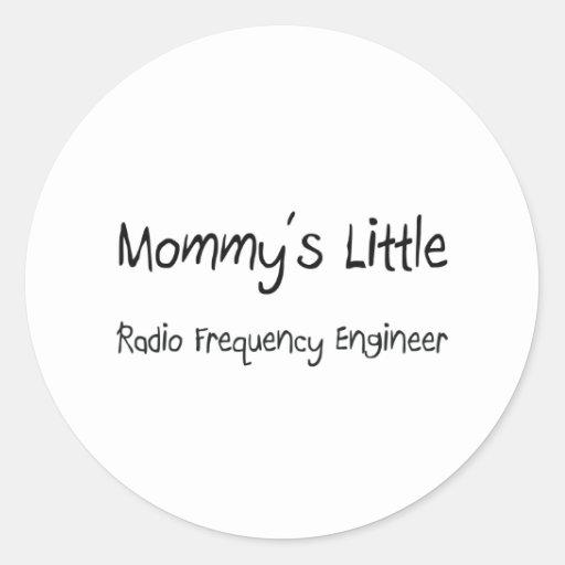 Mommys poco ingeniero de la radiofrecuencia etiquetas redondas