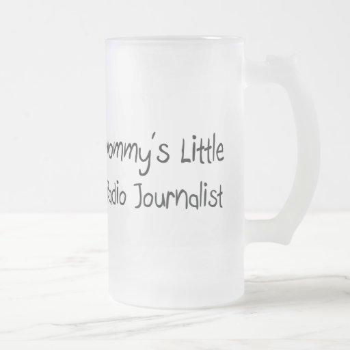 Mommys poco periodista de radio taza