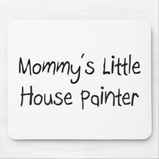 Mommys poco pintor de casa alfombrillas de ratón
