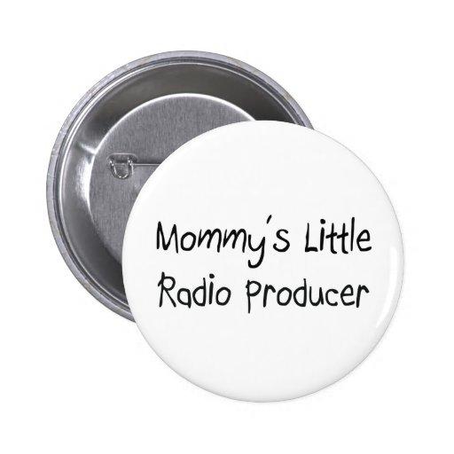 Mommys poco productor de radio pin