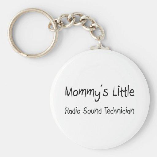 Mommys poco técnico sano de radio llaveros