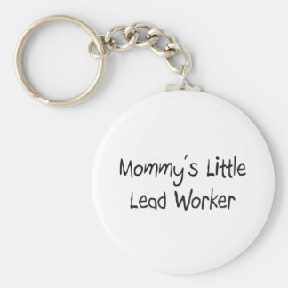 Mommys poco trabajador de la ventaja llavero