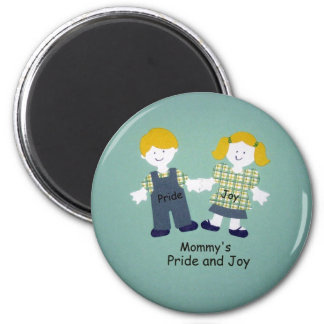 Mommy's Pride and Joy Magnet