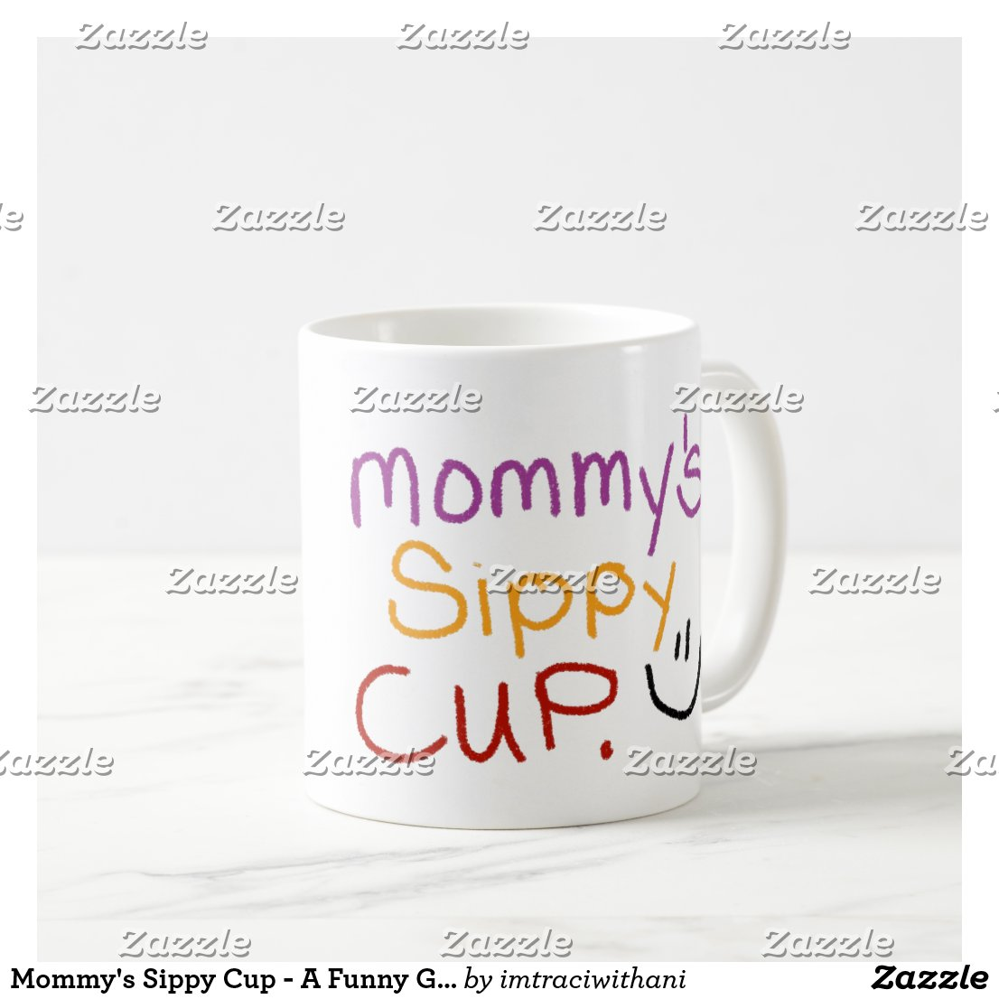 Mommy's Sippy Cup - A Funny Gift for Moms