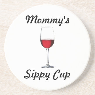 Mommy's Sippy Cup Coaster