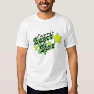 Mommy's Super Star Tee Shirt