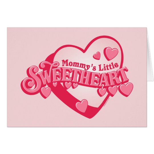 Mommy's Sweetheart Card