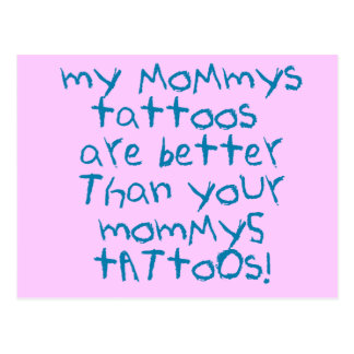 Mommys Tattoos Rock! Postcard