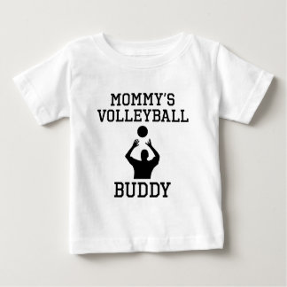 Mommy's Volleyball Buddy Baby T-Shirt