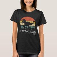 Mommysaurus Dinosaur gift Birthday Mom dino T-Shirt
