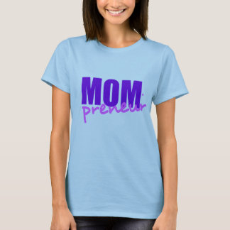 Mompreneur With Dot Hyphen, Two Colors T-Shirt