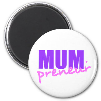 Mompreneur With Dot Hyphen, Two Colors, Two Fonts 2 Inch Round Magnet