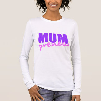 Mompreneur With Dot Hyphen, Two Colors, Two Fonts Long Sleeve T-Shirt