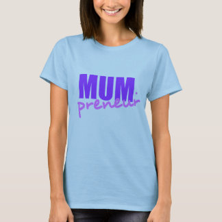 Mompreneur With Dot Hyphen, Two Colors, Two Fonts T-Shirt