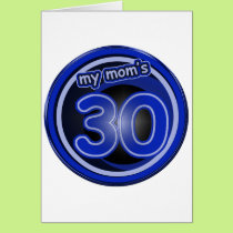 Mom's 30th Birthday Gifts Card