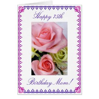 Mom's 75th Birthday Greeting Cards