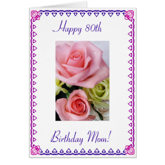 Mom's 80th Birthday Cards