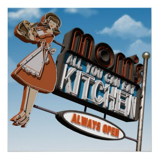 Mom's All You Can Eat Kitchen Poster