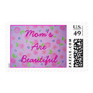 Mom's are beautiful Stamp