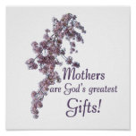 Moms Are Gifts Poster