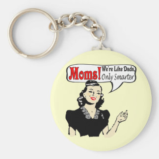 Moms Are Smarter T-shirts and Gifts For Her Basic Round Button Keychain