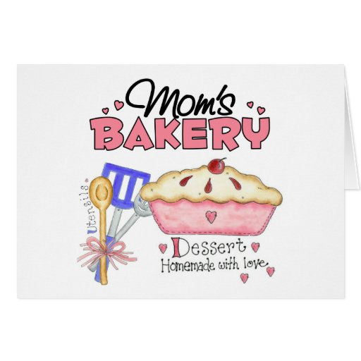 Mom's Bakery Greeting Card
