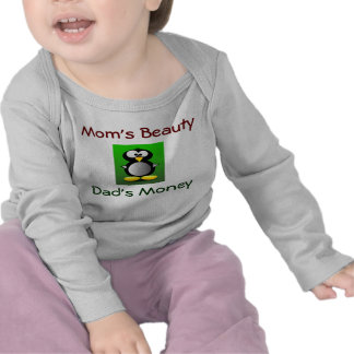 Moms beauty, dad money penguin baby shirt