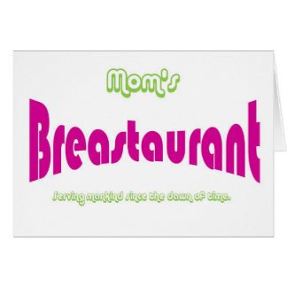Mom's Breastaurant Greeting Cards